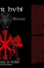 Liber Hvhi - Magick of the Adversary 666 Edition
