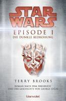 Star WarsTM   Episode I   Die dunkle Bedrohung PDF