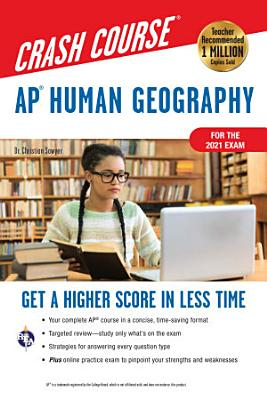 AP   Human Geography Crash Course  For the 2021 Exam  Book   Online