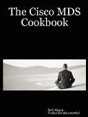 The Cisco MDS Cookbook