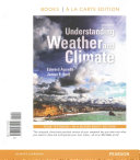 Understanding Weather and Climate  Books a la Carte Edition
