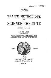 Traité méthodique de science occulte