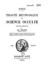 Traité méthodique de science occulte