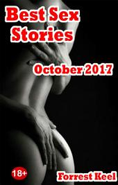 Best Sex Stories: October 2017