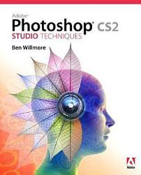 Adobe Photoshop CS2 Studio Techniques
