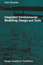 Integrated Environmental Modelling: Design and Tools