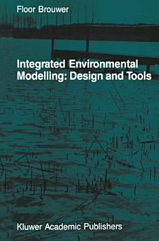 Integrated Environmental Modelling  Design and Tools PDF