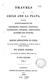 Travels in Chile and La Plata: Volume 1
