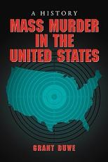 Mass Murder in the United States PDF