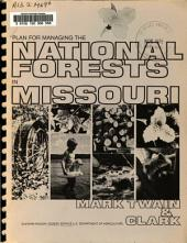 Plan for Managing the National Forests in Missouri: Mark Twain and Clark