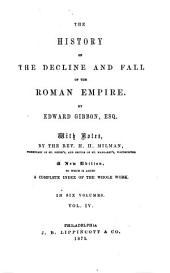 History of the Decline and Fall of the Roman Empire: Volume 4