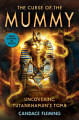 The Curse of the Mummy  Uncovering Tutankhamun s Tomb  Scholastic Focus