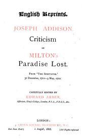 "Criticism on Milton's Paradise Lost: From ""The Spectator"", 31 December, 1711 - 3 May, 1712"
