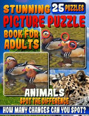 Stunning Picture Puzzle Books for Adults   Animals Spot the Difference PDF