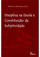 Disciplina na Escola e Constitui    o da Subjetividade PDF
