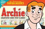 Archie Comics 80th Anniversary Presents: Archie Newspaper Classics