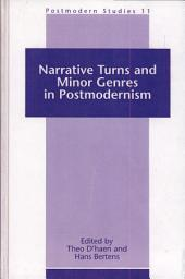 Narrative Turns and Minor Genres in Postmodernism