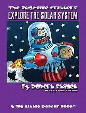 Explore the Solar System: An Illustrated Children's Picture Book