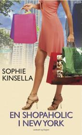 En shopaholic i New York: Bind 2