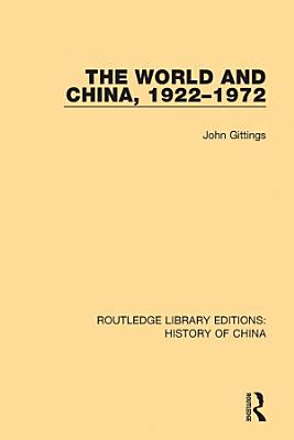The World and China  1922 1972