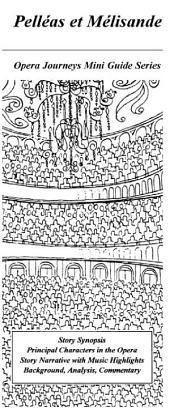 Debussy's Pelléas Et Mélisande