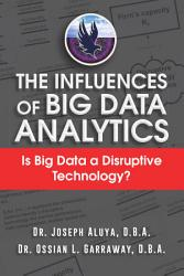 The Influences of Big Data Analytics PDF