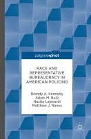 Race and Representative Bureaucracy in American Policing PDF