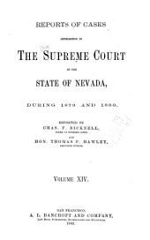 Reports of Cases Determined by the Supreme Court of the State of Nevada: Volume 14