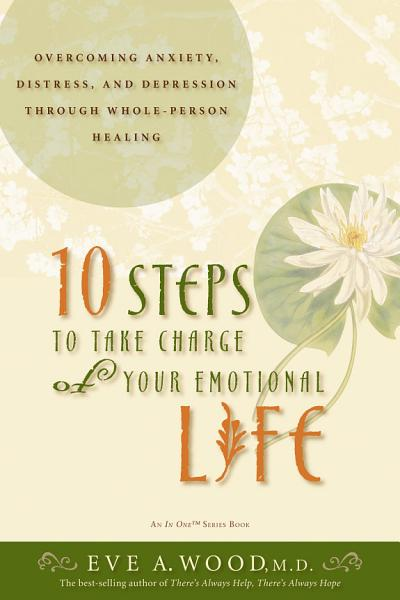 10 Steps to Take Charge of Your Emotional Life PDF