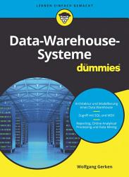 Data Warehouse Systeme f  r Dummies PDF