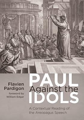 Paul Against the Idols