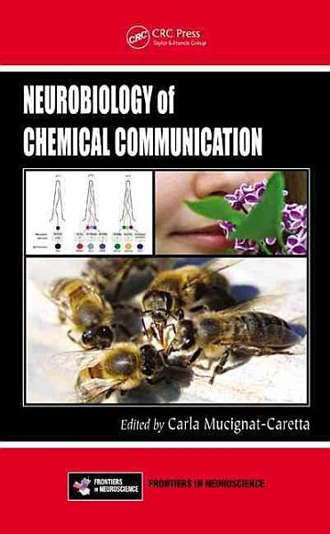 Download Neurobiology of Chemical Communication Book
