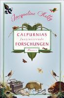 Calpurnias faszinierende Forschungen PDF