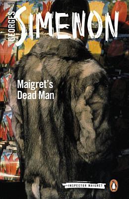 Maigret s Dead Man PDF