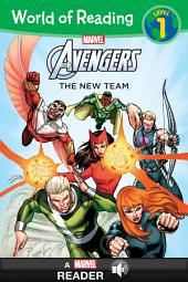World of Reading: Avengers: The New Team: A Marvel Read-Along (Level 1)