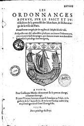 Ordonnances royaux sur le faict et jurisdiction de la prévosté des marchans et eschevinage de la ville de Paris