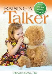 Raising A Talker: Easy Activities for Birth to Age 3!