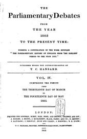 The Parliamentary Debates from the Year 1803 to the Present Time: Volume 4