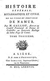 Histoire générale, ecclésiastique et civile de la ville et province de Namur: Volume3