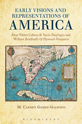 Early Visions and Representations of America