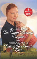 The Amish Marriage Bargain and Finding Her Amish Love PDF