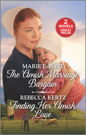 The Amish Marriage Bargain and Finding Her Amish Love