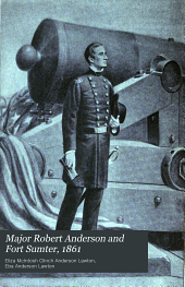 Major Robert Anderson and Fort Sumter, 1861