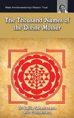 The Thousand Names Of The Divine Mother: Shri Lalita Sahasranama