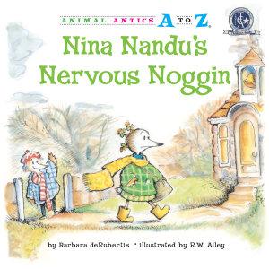 Nina Nandu s Nervous Noggin