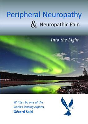 Peripheral Neuropathy & Neuropathic Pain