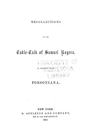 Recollections of the Table talk of Samuel Rogers