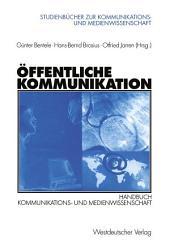 Öffentliche Kommunikation: Handbuch Kommunikations- und Medienwissenschaft