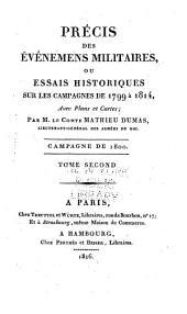 Précis des Évènements militaires ou Essai historique sur les Campagnes de 1799 à 1814: Volume4