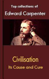 Civilisation: Its Cause and Cure: Carpenter's Sociology